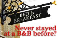Iron sign that says Bed & Breakfast - link to: Never Stayed at a B&B Before?